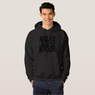 Truly the Best!! Hoodie