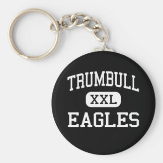 Trumbull - Eagles - High - Trumbull Connecticut Keychain