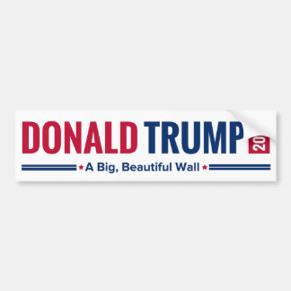 Trump 2016 - A Big, Beautiful Wall! Bumper Sticker