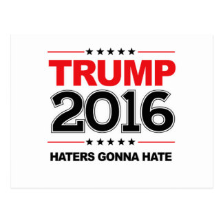 TRUMP 2016 - Haters Gonna Hate Postcard