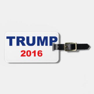 Trump 2016 luggage tag