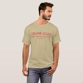 Trump 2020: Make America Great Some More T-Shirt
