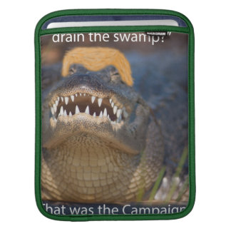 Trump Alligator Drain Drain the Swamp Kleptocracy iPad Sleeve