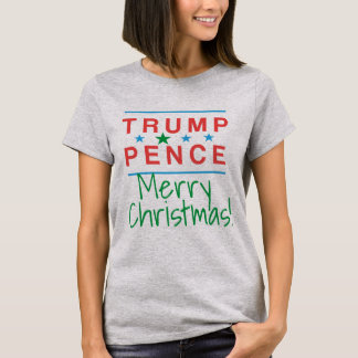 Trump and Pence Merry Christmas! T-Shirt