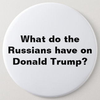 Trump and Russia Button