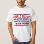 Trump: Antichrist's Intellectually Challenged Bro T-Shirt