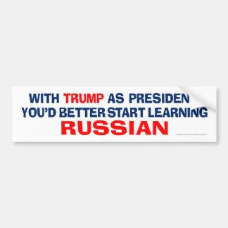 Trump As President - Learn Russian Bumper Sticker