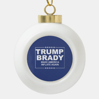 Trump Brady 2016 Ceramic Ball Christmas Ornament
