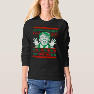 Trump Christmas - The Grump who stole Christmas -- Sweatshirt