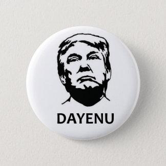 Trump Dayenu 2 Inch Round Button