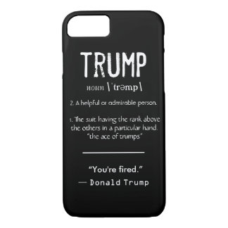 Trump Definition Cool Political Donald Trump Quote iPhone 8/7 Case