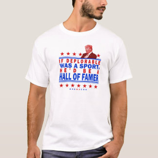 Trump Deplorable Hall of Fame T-Shirt