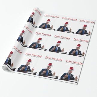 Trump. Feliz Navidad, Mexico is gonna pay for it! Wrapping Paper
