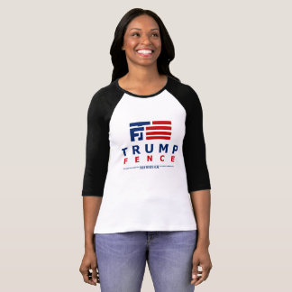Trump Fence Logo - Add Your Thoughts T-Shirt
