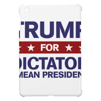 Trump for Dictator iPad Mini Case