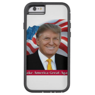 TRUMP FOR PRESIDENT TOUGH XTREME iPhone 6 CASE