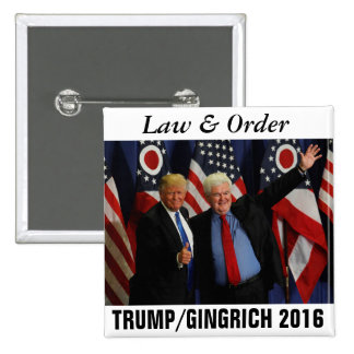 Trump/Gingrich 2016 Law and Order 2 Inch Square Button