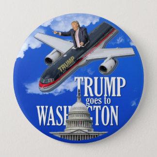 Trump goes to Washington 4 Inch Round Button