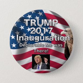 Trump Inauguration Button Deplorable Me