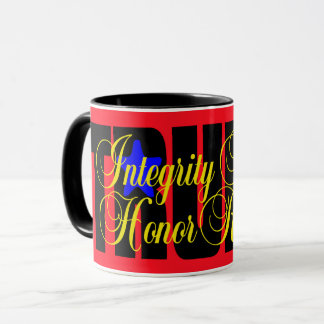 Trump Integrity Honesty Respect Honor! MUG RED