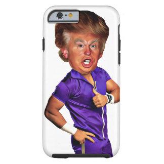 Trump iPhone case Tough Tough iPhone 6 Case
