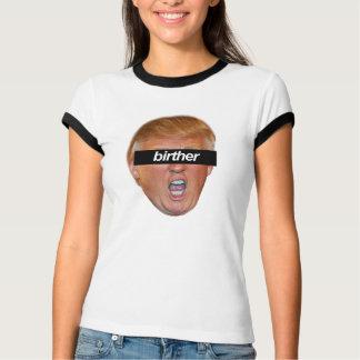 Trump is a birther -- Anti-Trump 2016 - T-Shirt
