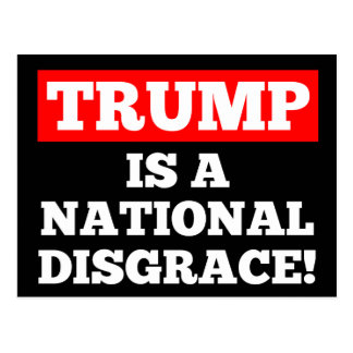 Trump is a National Disgrace Black Postcard
