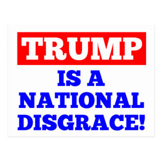 Trump is a National Disgrace White Postcard