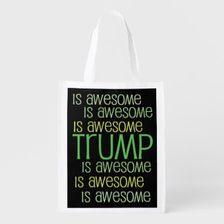 TRUMP is Awesome Green 2016 Election Gear Market Totes