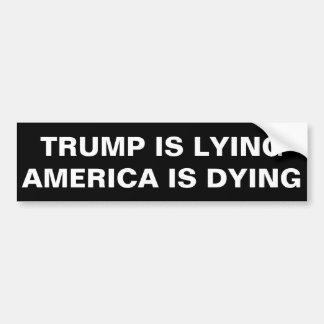 TRUMP IS LYING bumper sticker