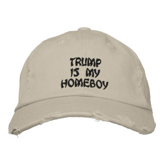 Trump is my homeboy distressed chino twill cap embroidered hat