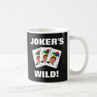 Trump - Joker's Wild! Coffee Mug
