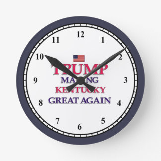 TRUMP KENTUCKY GREAT AGAIN ROUND CLOCK