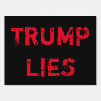 Trump Lies Sign