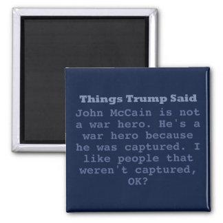 """Trump McCain War Hero - 2"""" Square Magnet"""