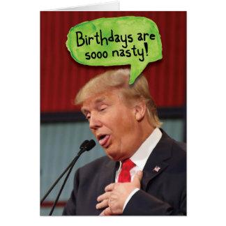 Trump Nasty Birthdays Birthday Funny Card