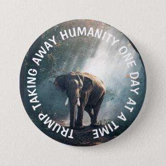 TRUMP No Humanity  Anti Donald Button