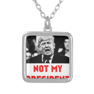 TRUMP NOT MY PRESIDENT SILVER PLATED NECKLACE