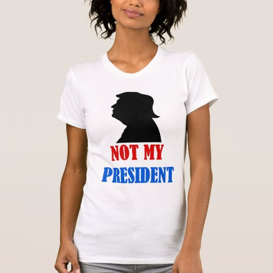 Trump not my president t-shirt
