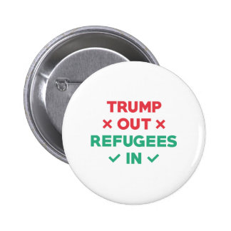 Trump Out Refugees In 2 Inch Round Button