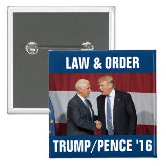 Trump Pence 2016 Law & Order 2 Inch Square Button