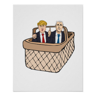 Trump Pence Basket of Deplorables -- Anti-Trump 20 Poster