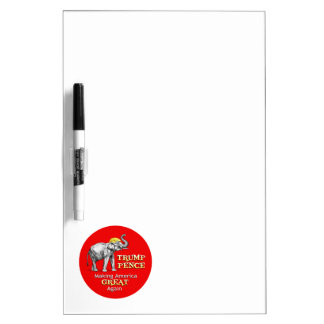 Trump Pence Elephant Making America Great 1 Dry Erase Board