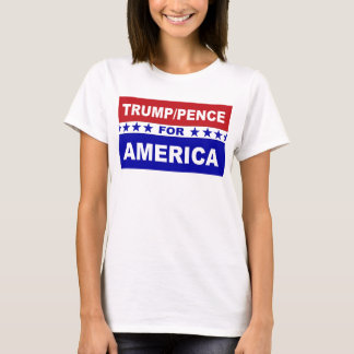 Trump Pence for America T-Shirt
