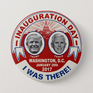 Trump Pence I Was There Inauguration Day Souvenir 3 Inch Round Button