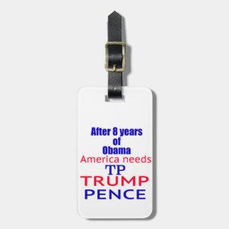 Trump Pence TP Time 2 Bag Tag