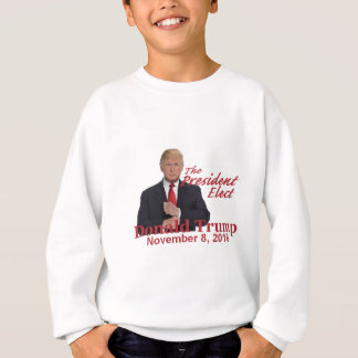 TRUMP President-Elect 2016 Sweatshirt