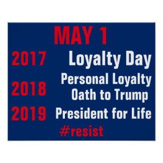 Trump President for Life Resist Persist Protest Poster