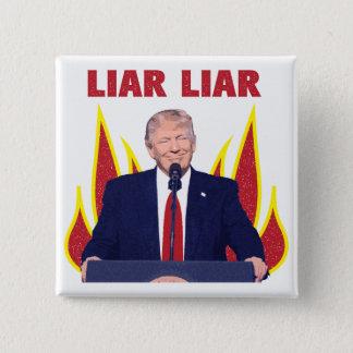 Trump Promises Liar Liar 2 Inch Square Button