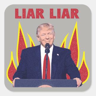 Trump Promises Liar Liar Square Sticker